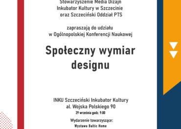 Ogólnopolska Konferencja Naukowa  Społeczny wymiar designu