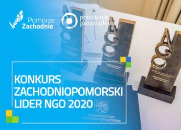 """,,Zachodniopomorski Lider NGO 2020"""" – Konkurs Marszałka dla małych i dużych organizacji pozarządowych"""
