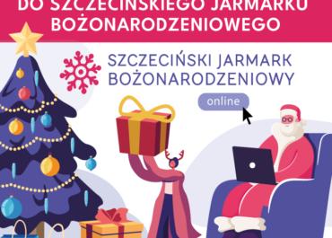 Zgłoś się do Szczecińskiego Jarmarku Bożonarodzeniowego