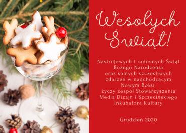 Wesołych Świąt życzy Stowarzyszenie Media Dizajn i Szczeciński Inkubator Kultury