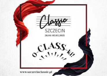 Festiwal Szczecin Classic - 26.04-03.05.2021