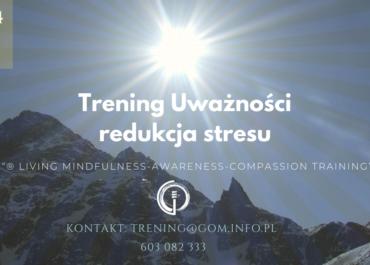Mindfulness Trening i redukacja stresu