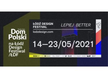 """""""Dom Polski.   Elementarz dizajnu""""  na Łódź Design Festival"""