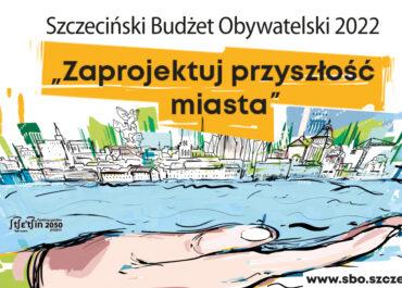 Rozpoczyna się ostatni tydzień naboru wniosków do Szczecińskiego Budżetu Obywatelskiego 2022!