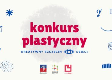 Konkurs plastyczny | Kreatywny Szczecin oczami dzieci