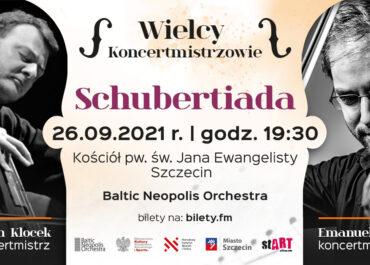 """Wielcy Koncertmistrzowie """"Schubertiada"""" w ramach projektu """"stART - cykl koncertów"""""""