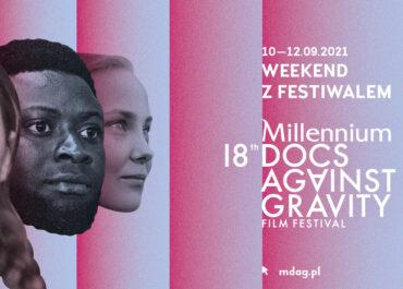 Weekend z Millennium Docs Against Gravity w Szczecinie!